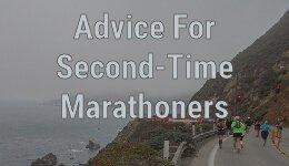 Advice For Your Second Marathon