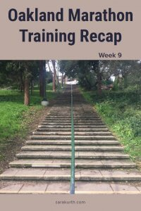 oakland marathon training wk 9