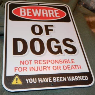 Bigtime Designs Aluminum Beware of Dogs Sign