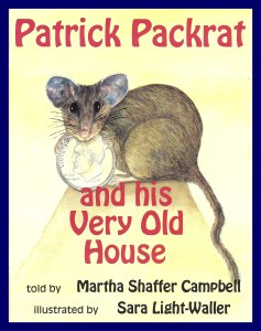 Patrick Packrat and His Very Old House