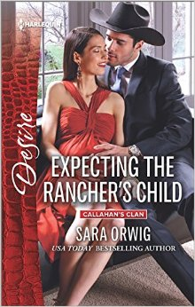 Expecting the Rancher's Child by Sara Orwig