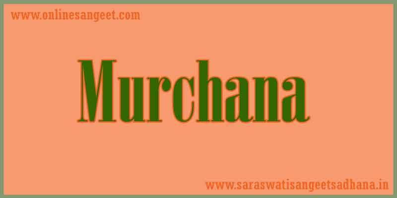 gram murchana in indian music