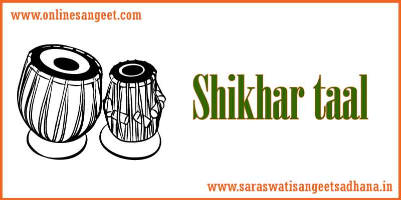 shikhar-taal in indian music