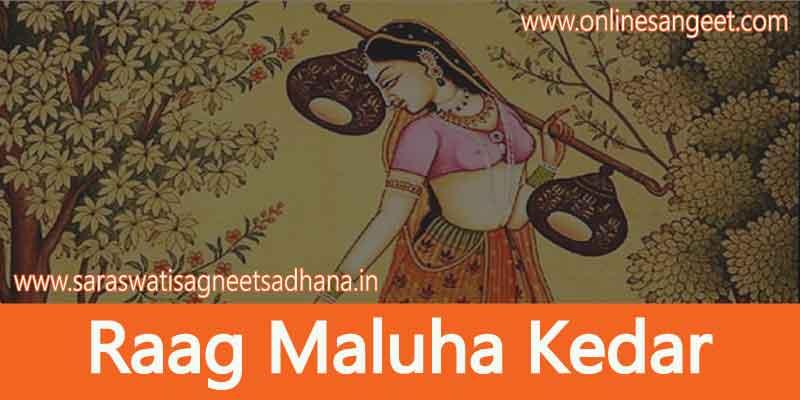 Raag-maluha-kedar-notes-in-hindi