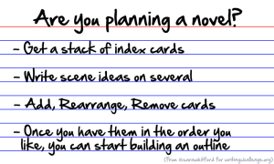 Favorite Writing Tips: #2 – Use Index Cards to Plan Your Story