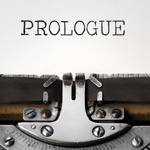 When to Use a Prologue