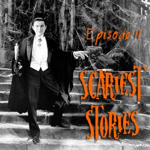 Episode 11: Our Favorite Scary Stories