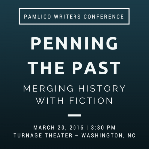 Penning the Past - Pamlico Writers Conference