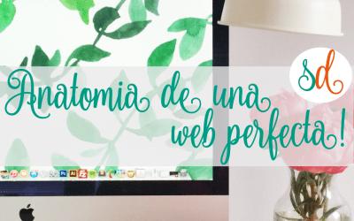 Anatomía De Una Web Perfecta – Parte I