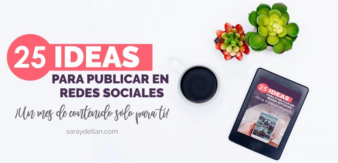 25 Ideas de Contenido Para tus Redes Sociales - Guía Gratis