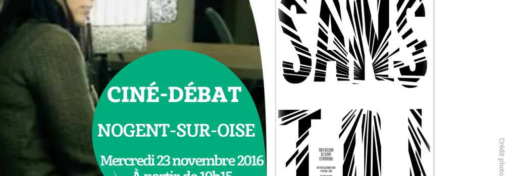 CINÉ-DÉBAT, le mercredi 23 novembre 2016, au Centre d'affaires et d'innovation sociale du Sarcus