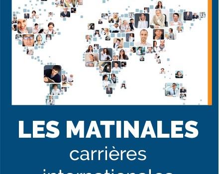 Les Matinales carrières internationales, 19 et 20 avril 2018