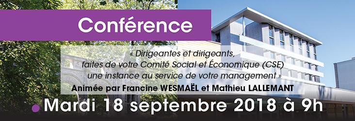 Conférence «Dirigeantes et dirigeants, faites de votre Comité Social et Économique (CSE)... », 18 septembre 2018