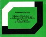 Ethnische Minderheit und zwischenstaatliches Streitobjekt. Die Pomaken in Nordgriechenland