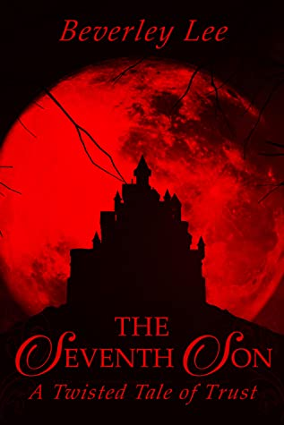 The Seventh Son by Beverley Lee (newsletter sign up freebie)