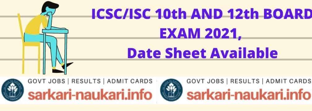 ICSC/ISC 10th AND 12th BOARD EXAM 2021