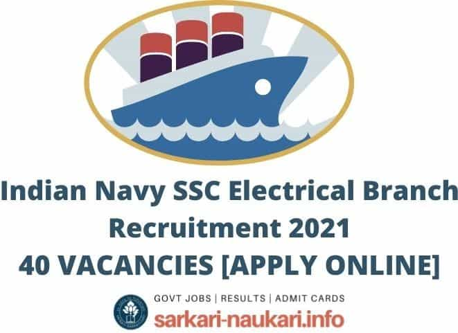Indian Navy SSC Electrical Branch Recruitment 2021