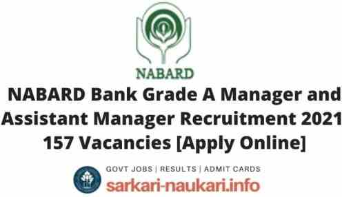 NABARD Bank Grade A Manager and Assistant Manager Recruitment 2021