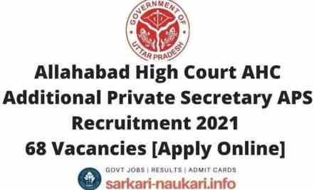 Allahabad High Court AHC Additional Private Secretary APS Recruitment 2021