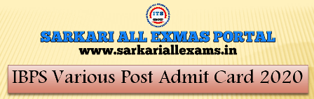 Read more about the article IBPS Various Post Admit Card 2020