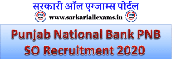 Read more about the article Punjab National Bank PNB SO Recruitment 2020