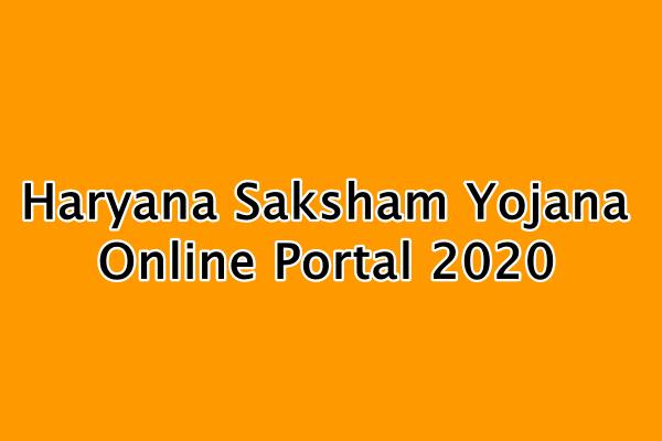 Haryana saksham yojana Portal 2020 : हरियाणा सक्षम पोर्टल login, signup, form