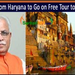 5,000 From Haryana to Go on Free Tour to Varanasi