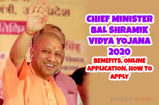 Chief-Minister-Bal-Shramik-Vidya-Yojana-Benefits,-Online-Application