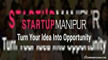 startupmanipur.in – Startup Manipur Online Application Form, Eligibility & Details [2019]