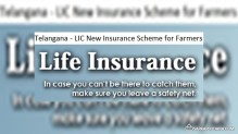 Telangana New LIC Insurance Scheme – Rs. 5 Lakh on Death of Farmers