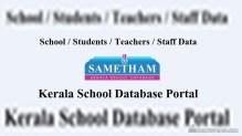 [Sametham KITE] Kerala School Database Portal – Schools / Students / Staff Data