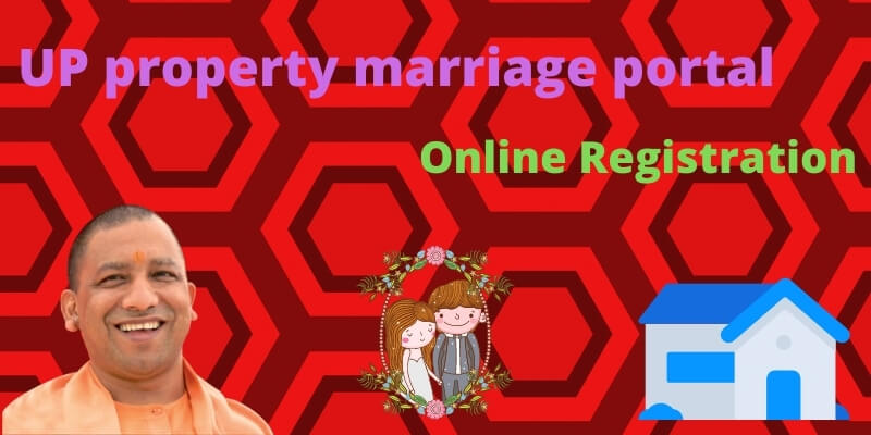 UP property marriage portal