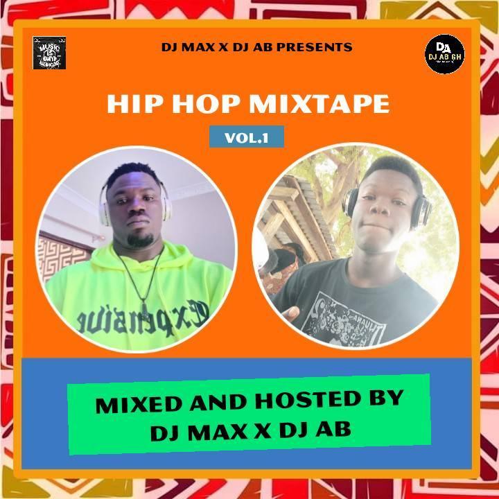 Dj Max x Dj AB – Hip Hop Mixtape Vol.1