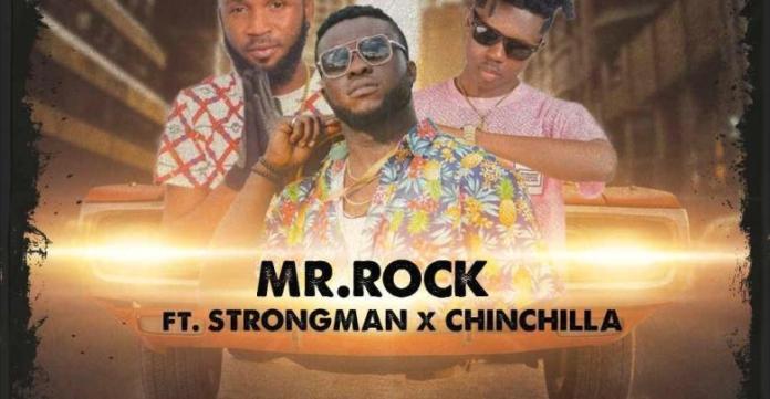 Mr. Rock Ft. Strongman X Chinchilla – Abo Ano (Prod. By Sickbeatz)