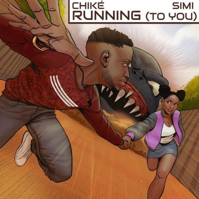 MP3/Video:Chike ft Simi – Running (To You)