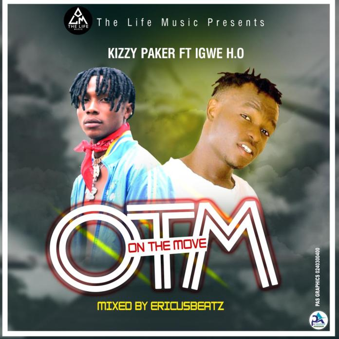 Download MP3: Kizzy Paker - On The Move Ft Igwe H.O (Prod By EricusBeatz)