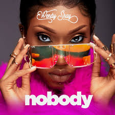 Download MP3: Wendy Shay - Nobody (prod by Mog beatz)