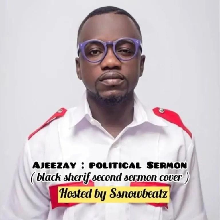 Ajeezay – Political Sermon (Second Sermon Cover) - MP3