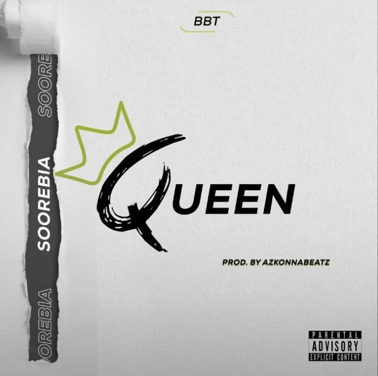 Soorebia – The Queen (Prod By AzkonnaBeatz) - MP3