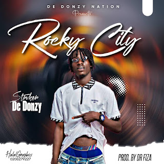 De Donzy - Rocky City (Prod. By Dr. Fiza Beatz)