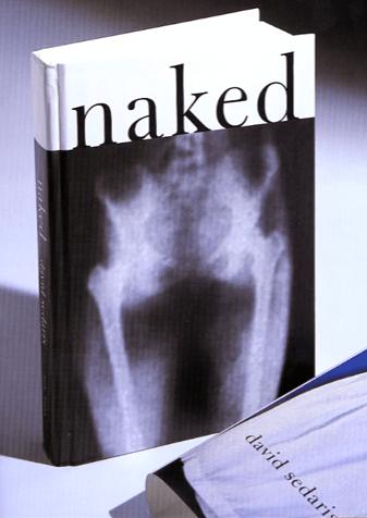 Naked, a novel by David Sedaris.