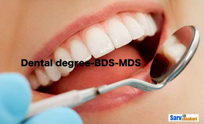 Dental degree-BDS-MDS