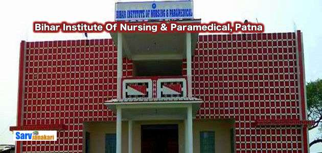 Bihar Institute Of Nursing & Paramedical, Patna