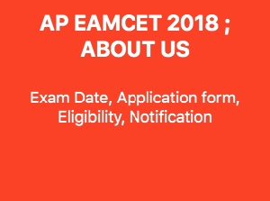 AP EAMCET 2018 Exam Date, Application form, Eligibility, Notification