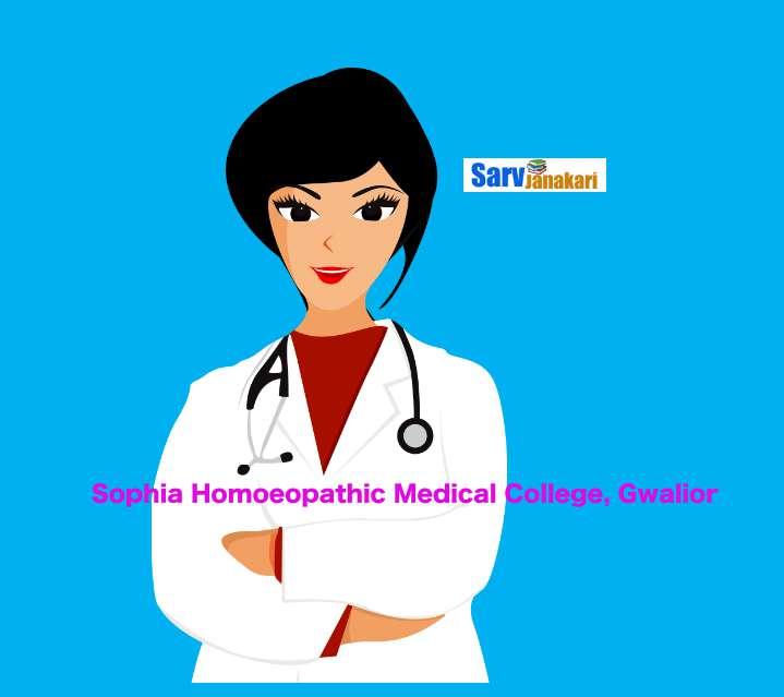 Sophia Homoeopathic Medical College Gwalior