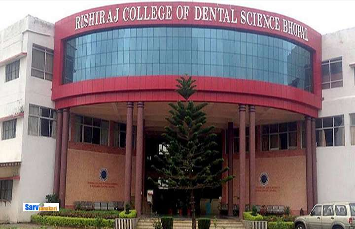 Rishi Raj College of Dental Sciences, Bhopal