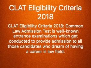 CLAT ELIGIBILITY CRITERIA 2018