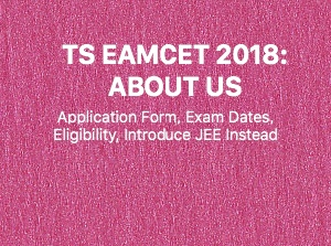 TS EAMCET 2018: Application Form, Exam Dates, Eligibility, Introduce