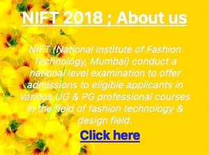 NIFT 2018 Application form, Eligibility, Dates, Pattern ,Syllabus