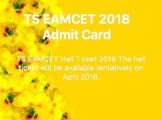 TS EAMCET ADMIT CARD 2018